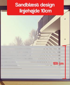 Sandblæst design linjehøjde 10-cm 110cm